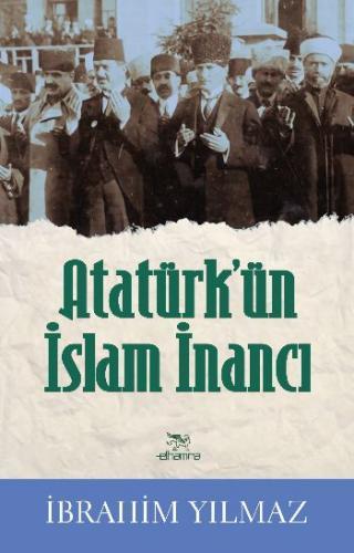 Atatürkün İslam İnancı