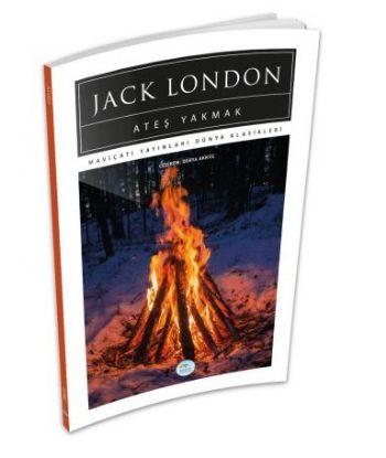Ateş Yakmak Jack London
