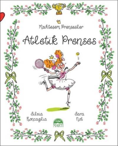 Atletik Prenses - Muhteşem Prensesler