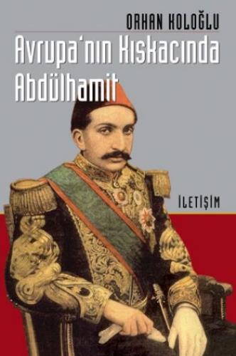 Avrupa'nın Kıskacında Abdulhamit