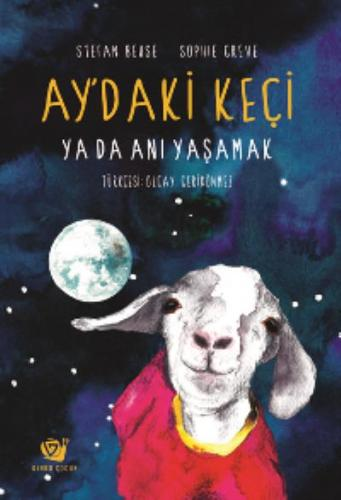 Aydaki Keçi ya da Anı Yaşamak