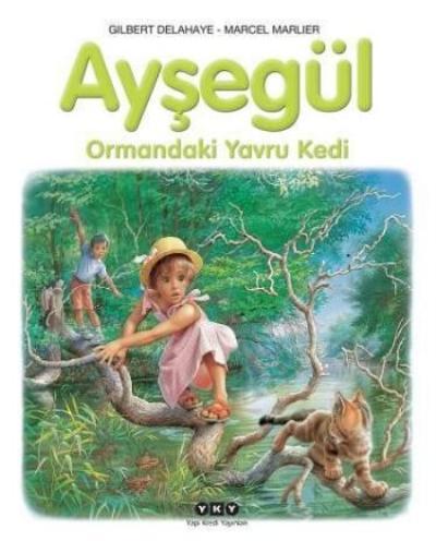 Ayşegül Serisi 58 Ormandaki Yavru Kedi