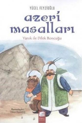 Azeri Masalları Yanık İle Dilek Boncuğu Yücel Feyzioğlu