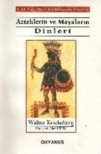 Azteklerin ve Mayaların Dinleri (Brd)