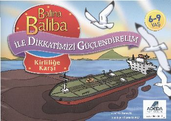 Balina Baliba ile Dikkatlerimizi Güçlendirelim Kirliliğe Karşı