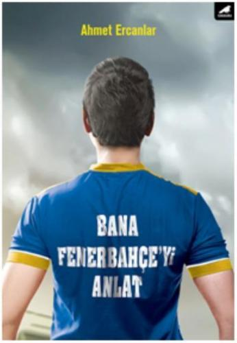 Bana Fenerbahçe'yi Anlat