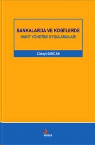 Bankalarda ve Kobi'lerde Nakit Yönetimi Uygulamaları
