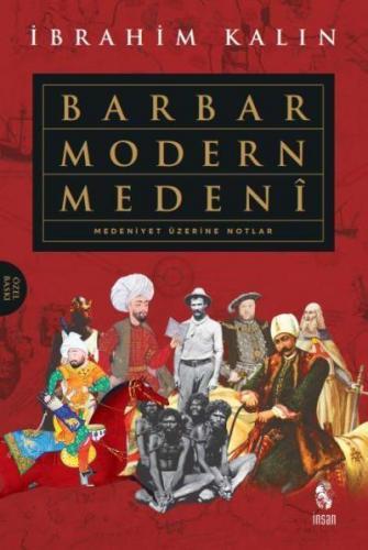 Barbar Modern Medeni-Özel Baskı Ciltli İbrahim Kalın