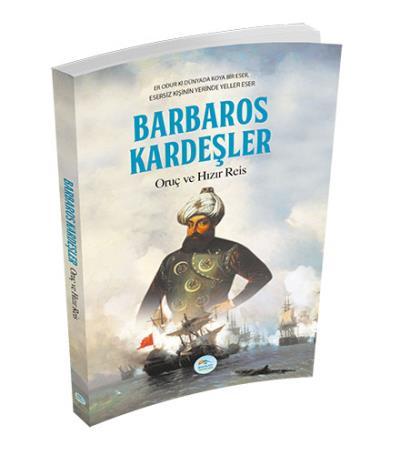 Barbaros Kardeşler Oruç ve Hızır Reis