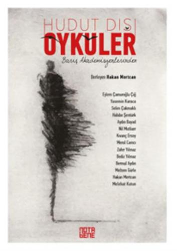Barış Akademisyenlerinden Hudut Dışı Öyküler Nota Bene Yayınları Kolek