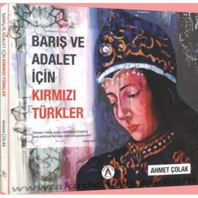 Barış ve Adalet İçin Kırmızı Türkler Ahmet Çolak