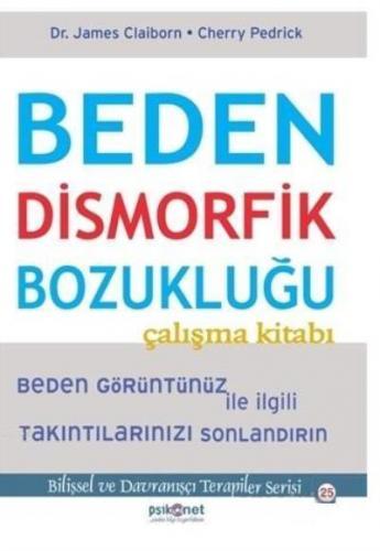 Beden Dismorfik Bozukluğu-Çalışma Kitabı
