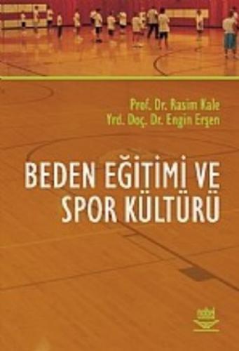 Beden Eğitimi ve Spor Kültürü