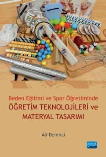 Beden Eğitimi ve Spor Öğretiminde Öğretim Teknolojileri ve Materyal Tasarımı-A.Demirci