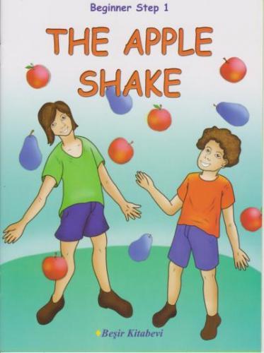 Beginner Step 1 The Apple Shake