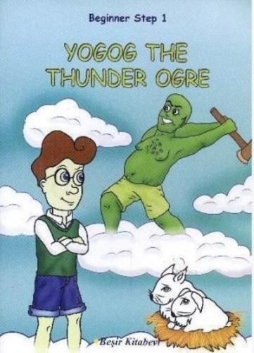 Beginner Step 1 Yogog The Thunder Ogre