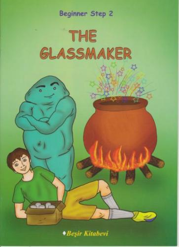 Beginner Step 2 The Glassmaker