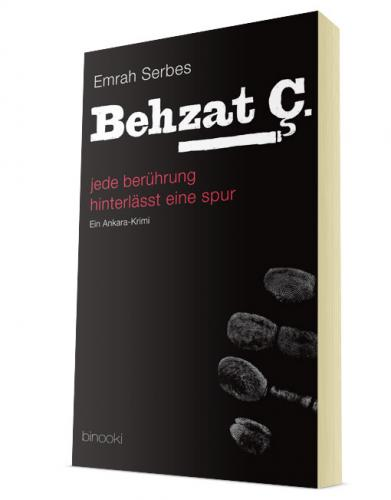 Behzat Ç. – jede berührung hinterlässt eine spur