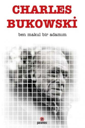 Ben Makul Bir Adamım Charles Bukowski