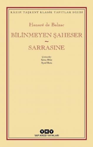 Bilinmeyen Şaheser - Sarrasine Honore de Balzec