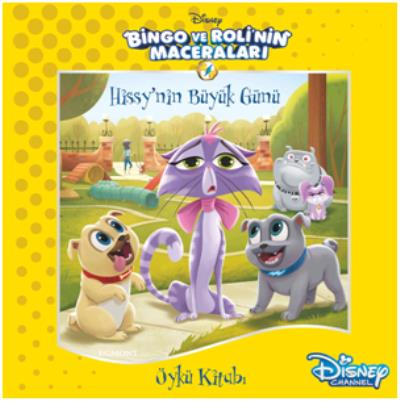 Bingo ve Roli'nin Maceraları Hissy'nin Büyük Günü Öykü Kitabı