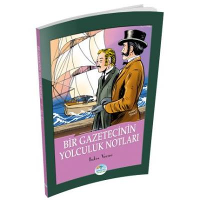 Bir Gazetecinin Yolculuk Notları Jules Verne