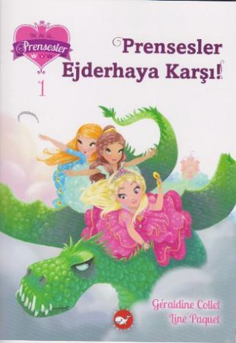 Bir İki Üç Prensesler-1 Prensesler Ejderhaya Karşı