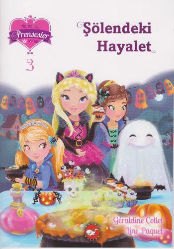 Bir İki Üç Prensesler-3 Şölendeki Hayalet