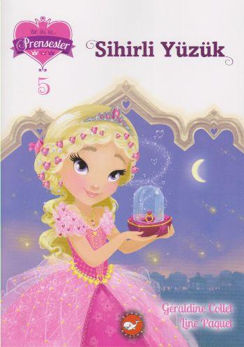 Bir İki Üç Prensesler-5 Sihirli Yüzük