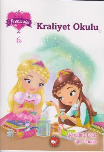 Bir İki Üç Prensesler-6 Kraliyet Okulu