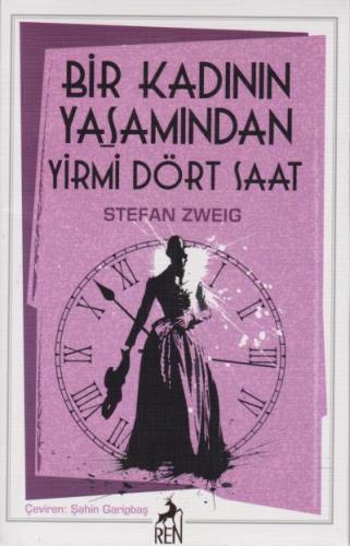 Bir Kadının Yaşamından Yirmi Dört Saat