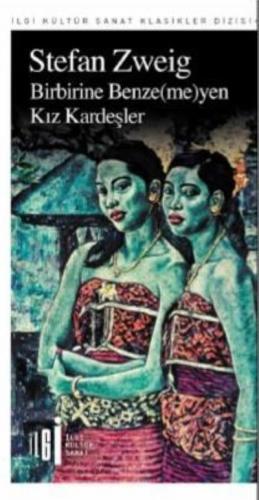 Birbirine Benzemeyen Kız Kardeşler-İlgi Kültür Sanat Klasikleri Dizisi 90