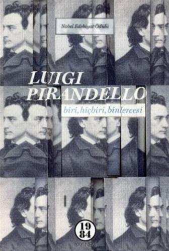 Biri Hiçbiri Binlercesi Luigi Pirandello