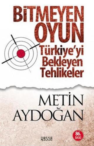 Bitmeyen Oyun Metin Aydoğan