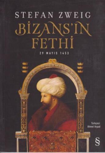 Bizans'ın Fethi 29 Mayıs 1453