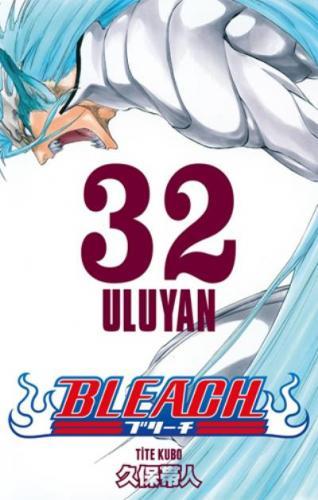 Bleach 32 Uluyan