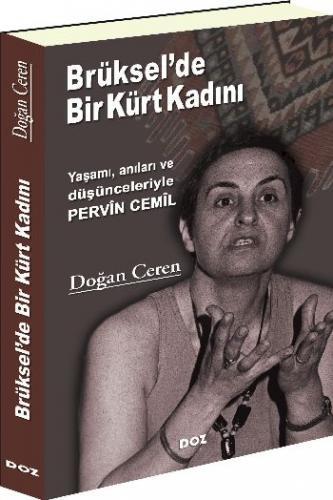 Brüksel'de Bir Kürt Kadın (Yaşamı, anıları ve  düşünceleriyle Pervîn Cemîl)