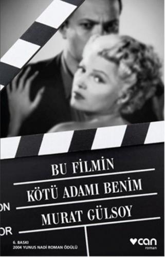 Bu Filmin Kötü Adamı Benim Murat Gülsoy