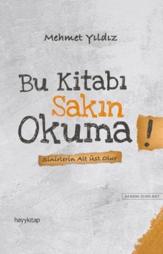 Bu Kitabı Sakın Okuma! Mehmet Yıldız