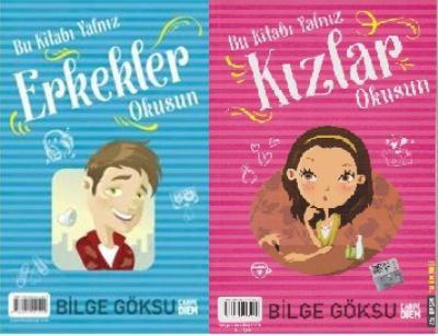 Bu Kitabı Yalnız Kızlar-Erkekler Okusun