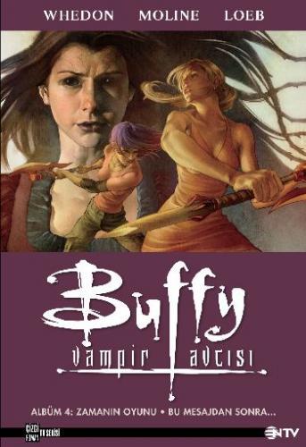 Buffy Vampir Avcısı Albüm 4 Zamanın Oyunu - Bu Mesajdan Sonra Devam Edeceğiz