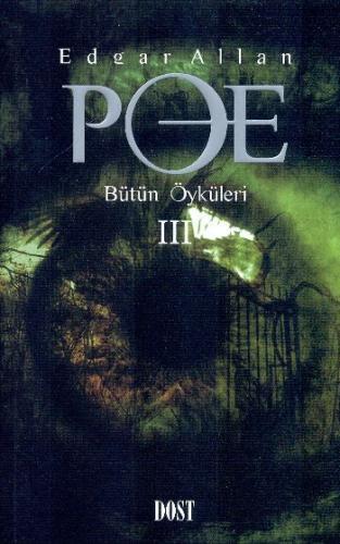 Bütün Öyküleri-III Edgar Allan Poe