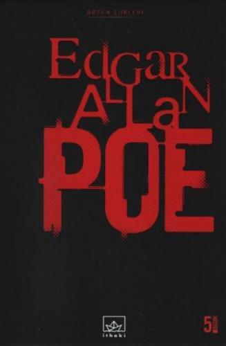 Bütün Şiirleri Edgar Allan Poe Edgar Allan Poe