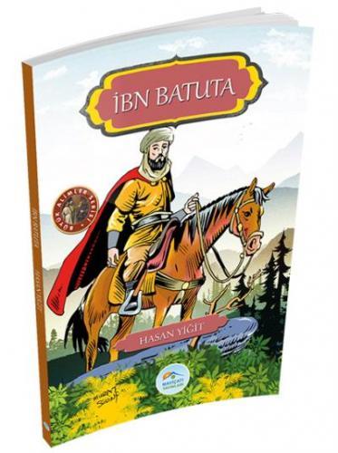 Büyük Alimler Serisi - İbn Batuta