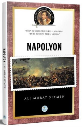 Büyük Komutanlar Dizisi - Napolyon Bonapart