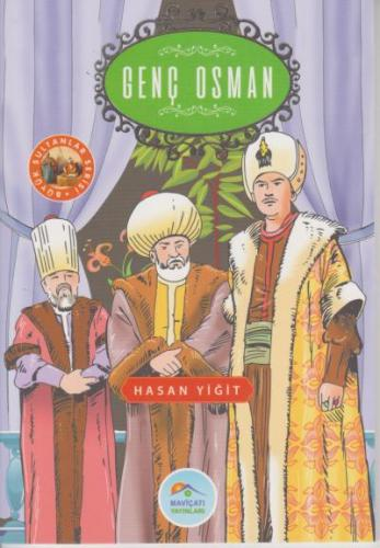 Büyük Sultanlar Serisi - Genç Osman