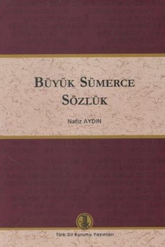 Büyük Sümerce Sözlük Ciltli
