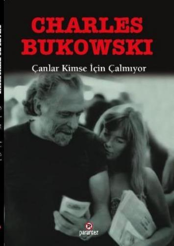 Çanlar Kimse İçin Çalmıyor Charles Bukowski