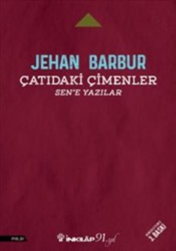 Çatıdaki Çimenler - Sen'e Yazılar Jehan Barbur