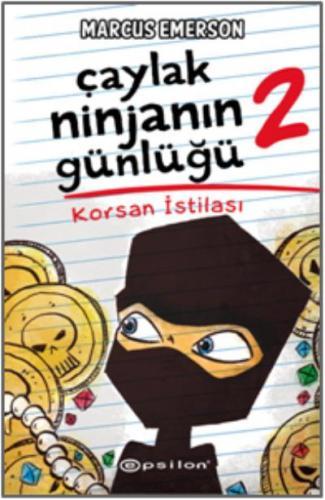 Çaylak Ninjanın Günlüğü 2 - Korsan İstilası